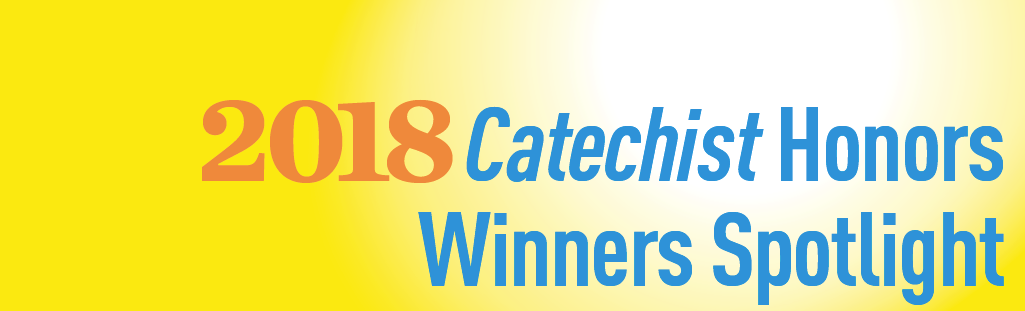 2018 Catechist Honors Our Top Ten Catechist Magazine